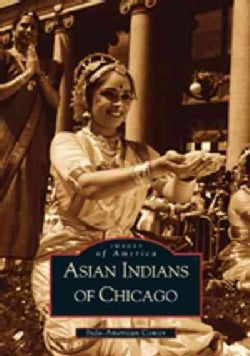 Asian Indians of Chicago (Paperback)