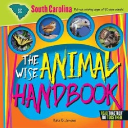 The Wise Animal Handbook South Carolina (Hardcover)