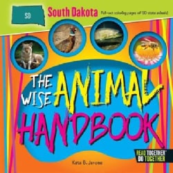 The Wise Animal Handbook South Dakota (Hardcover)