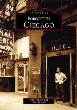 Forgotten Chicago (Paperback)