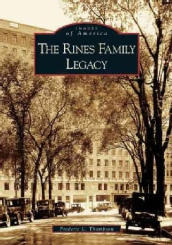 The Rines Family Legacy (Paperback)