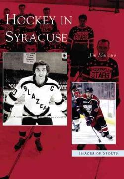 Hockey in Syracuse (Paperback)