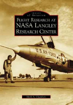 Flight Research at Nasa Langley Research Center (Paperback)