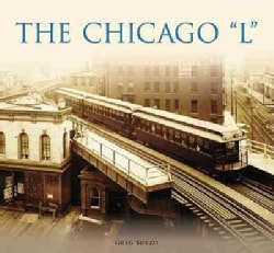 "The Chicago ""L"" (Paperback)"