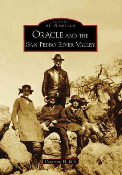 Oracle and the San Pedro River Valley (Paperback)