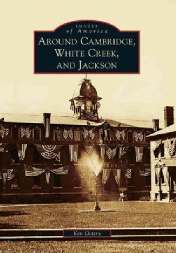 Around Cambridge, White Creek, and Jackson (Paperback)