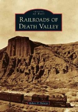 Railroads of Death Valley (Paperback)