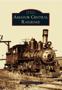 Amador Central Railroad (Paperback)