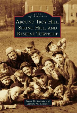 Around Troy Hill, Spring Hill, and Reserve Township (Paperback)