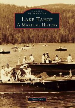 Lake Tahoe: A Maritime History (Paperback)