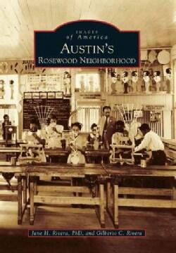 Austin's Rosewood Neighborhood (Paperback)