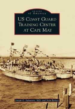 US Coast Guard Training Center at Cape May (Paperback)