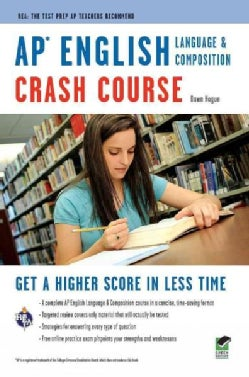 AP English Language and Composition Crash Course (Paperback)