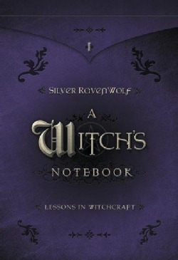 A Witch's Notebook: Lessons In Witchcraft (Paperback)