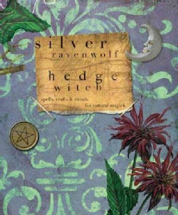 Hedge Witch: Spells, Crafts & Rituals for Natural Magick (Paperback)
