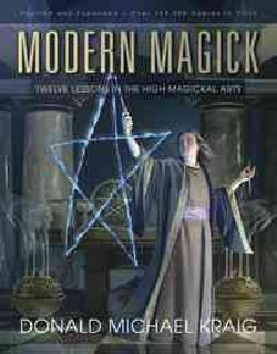 Modern Magick: Twelve Lessons in the High Magickal Arts (Paperback)