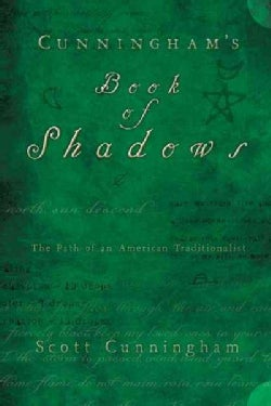 Cunningham's Book of Shadows: The Path of an American Traditionalist (Hardcover)
