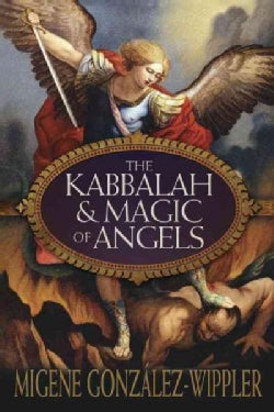 The Kabbalah & Magic of Angels (Paperback)