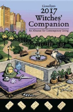 Llewellyn's Witches' Companion 2017: An Almanac for Contemporary Living (Paperback)