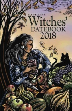 Llewellyn's Witches' Datebook 2018 (Calendar)