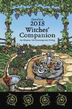Llewellyn's 2018 Witches Companion: An Almanac for Contemporary Living (Paperback)