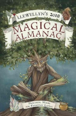 Llewellyn's Magical Almanac 2018: Practical Magic for Everyday Living (Paperback)