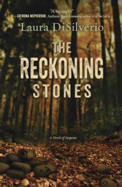 The Reckoning Stones: A Novel of Suspense (Paperback)