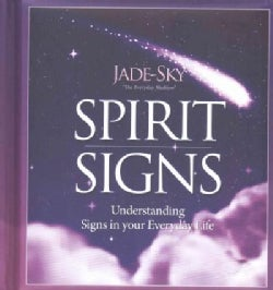 Spirit Signs: Understanding Signs in Your Everyday Life (Hardcover)