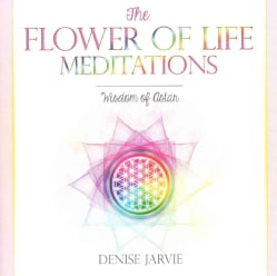 The Flower of Life Meditations: Wisdom of Astar (CD-Audio)