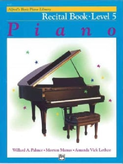 Alfred's Basic Piano Library Piano Course, Recital Book Level 5 (Paperback)