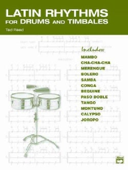 Latin Rhythms for Drums and Timbales (Paperback)