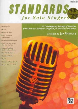 Standards for Solo Singers for Medium Low Voice: 12 Contemporary Settings of Favorites from the Great American So... (Paperback)