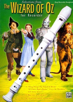 Selections From The Wizard of Oz for Recorder: Easy Recorder Songbook (Paperback)