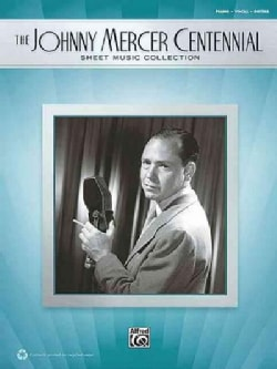 The Johnny Mercer Centennial Sheet Music Collection: Piano/Vocal/chords (Paperback)