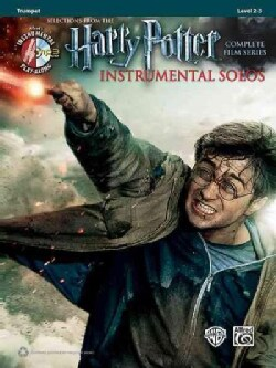 Selections From The Harry Potter Complete Film Series Instrumental Solos: Trumpet, Level 2-3
