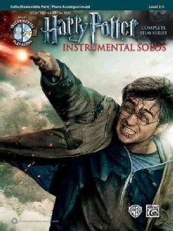Selections from the Harry Potter Complete Film Series Instrumental Solos: Cello Removable Part / Piano Accompaniment: Level 2-3
