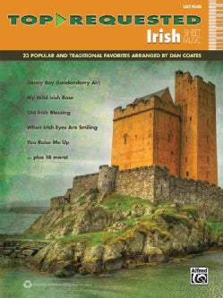 Top-requested Irish Sheet Music: 23 Popular and Traditional Favorites: Easy Piano (Paperback)