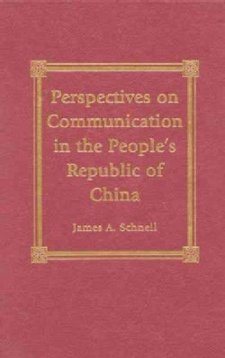 Perspectives on Communication in the People's Republic of China (Hardcover)