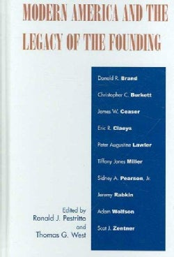 Modern America And the Legacy of Founding (Hardcover)