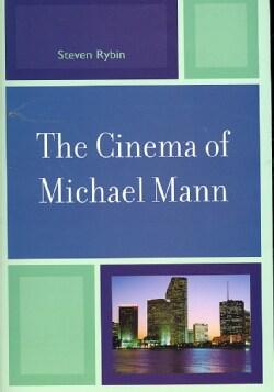 The Cinema of Michael Mann (Paperback)