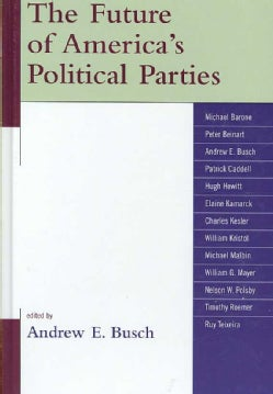 The Future of America's Political Parties (Hardcover)