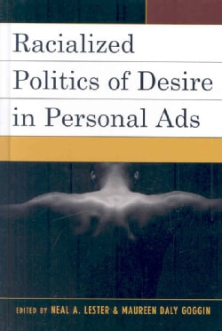 Racializing Politics of Desire in Personal Ads (Hardcover)