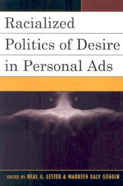 Racialized Politics of Desire in Personal Ads (Paperback)