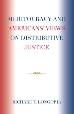 Meritocracy and Americans' Views on Distributive Justice (Hardcover)