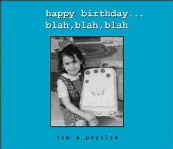Happy Birthday...Blah,Blah,Blah (Hardcover)