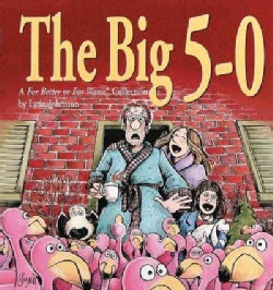 The Big 5-0: A for Better or for Worse Collection (Paperback)