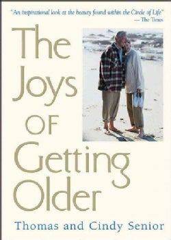 The Joys of Getting Older (Paperback)