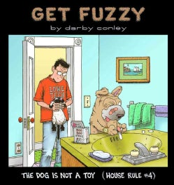 Dog Is Not a Toy: House Rule #4 (Paperback)