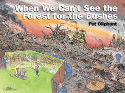 When We Can't See the Forest for the Bushes (Paperback)