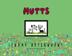 Mutts Sunday Afternoons (Paperback)